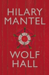 Winner of Booker prize, Wolf Hall by Hilary Mantel