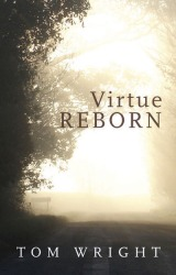 Book by Tom Wright - Virtue Reborn